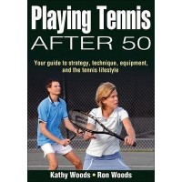 Playing Tennis After 50 Book