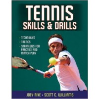 Tennis Skills & Drills By Rive