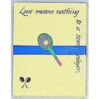 "Tennis Note Pad-""Tennis..""Even If  you don't score...You still make love"" 4 x 5"""