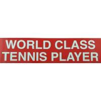 """Tennis Sticker """"World Class"""""""